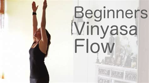 Yoga for Beginners Vinyasa Flow Free Yoga Class With