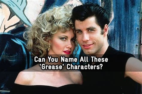Can You Name All These 'Grease' Characters? - Trivia Quiz