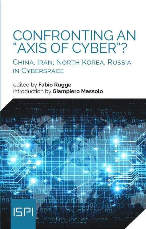 """Confronting an """"Axis of Cyber""""? 