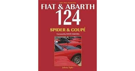 Fiat & Abarth 124 Spider & Coupe: Revised Paperback